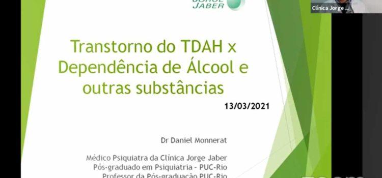 Transtorno do TDAH x Dependência de Álcool e outras substâncias