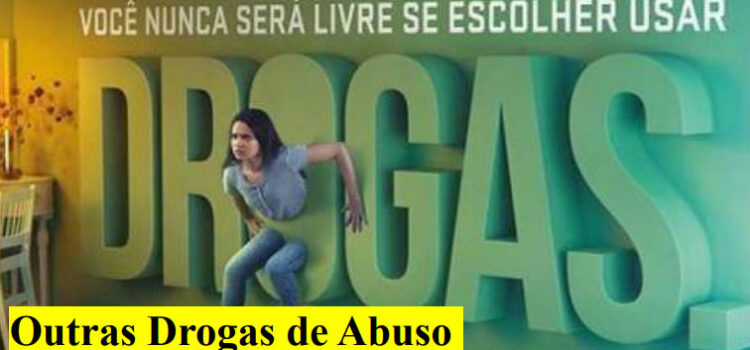 Outras drogas de abuso